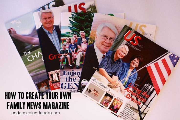 How To Create A Family News Magazine - Landee See Landee Do