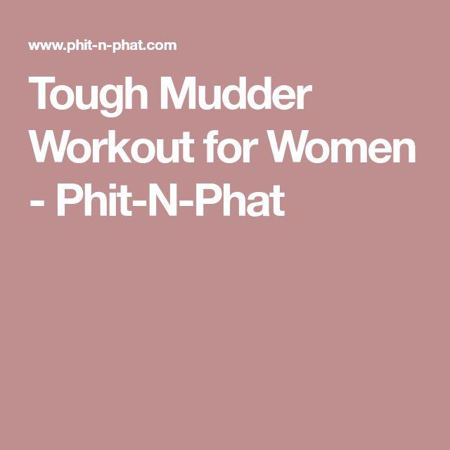 Tough Mudder Workout for Women - Phit-N-Phat