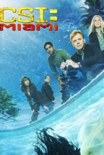 CSI: Miami is one of my fav's.