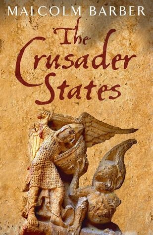 The Crusader States by Malcolm Barber