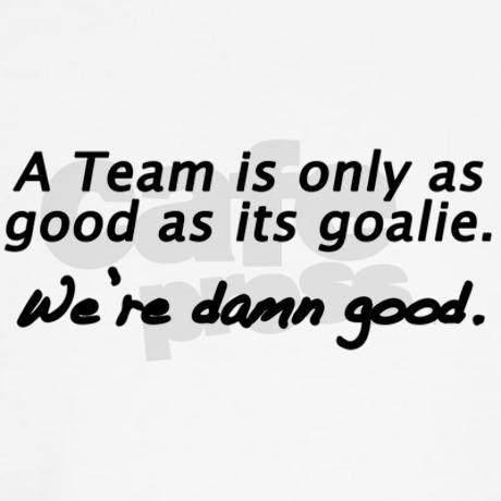 ..A tram is as good as its goalie...