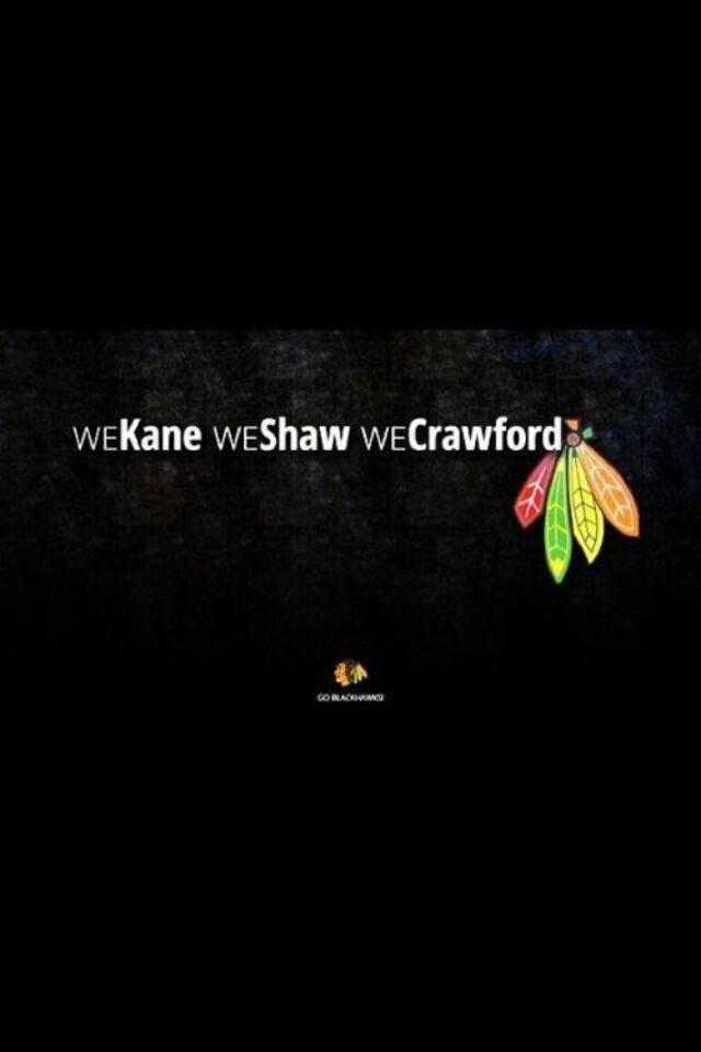 we kane. we shaw. we crawford. @Chicago Blackhawks