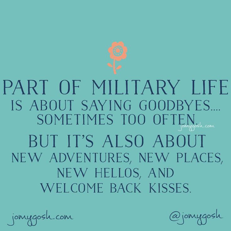 Greatest Military Quotes Of All Time: Part Of Military Life Is About Saying Goodbyes, Sometimes