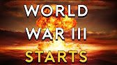 World War 3 is Coming - Shocking Predictions Coming True - YouTube