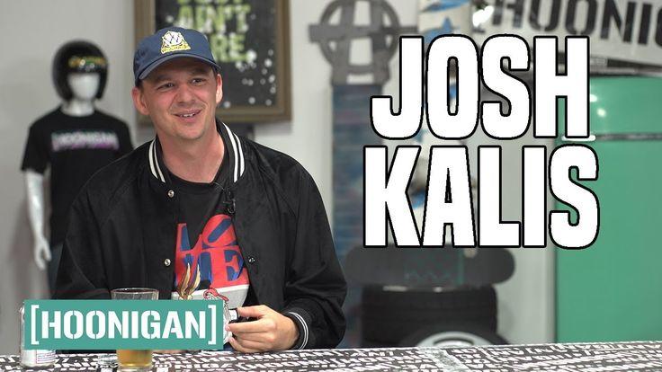 [HOONIGAN] A BREW WITH: Josh Kalis (Legendary Pro Street Skater) - YouTube
