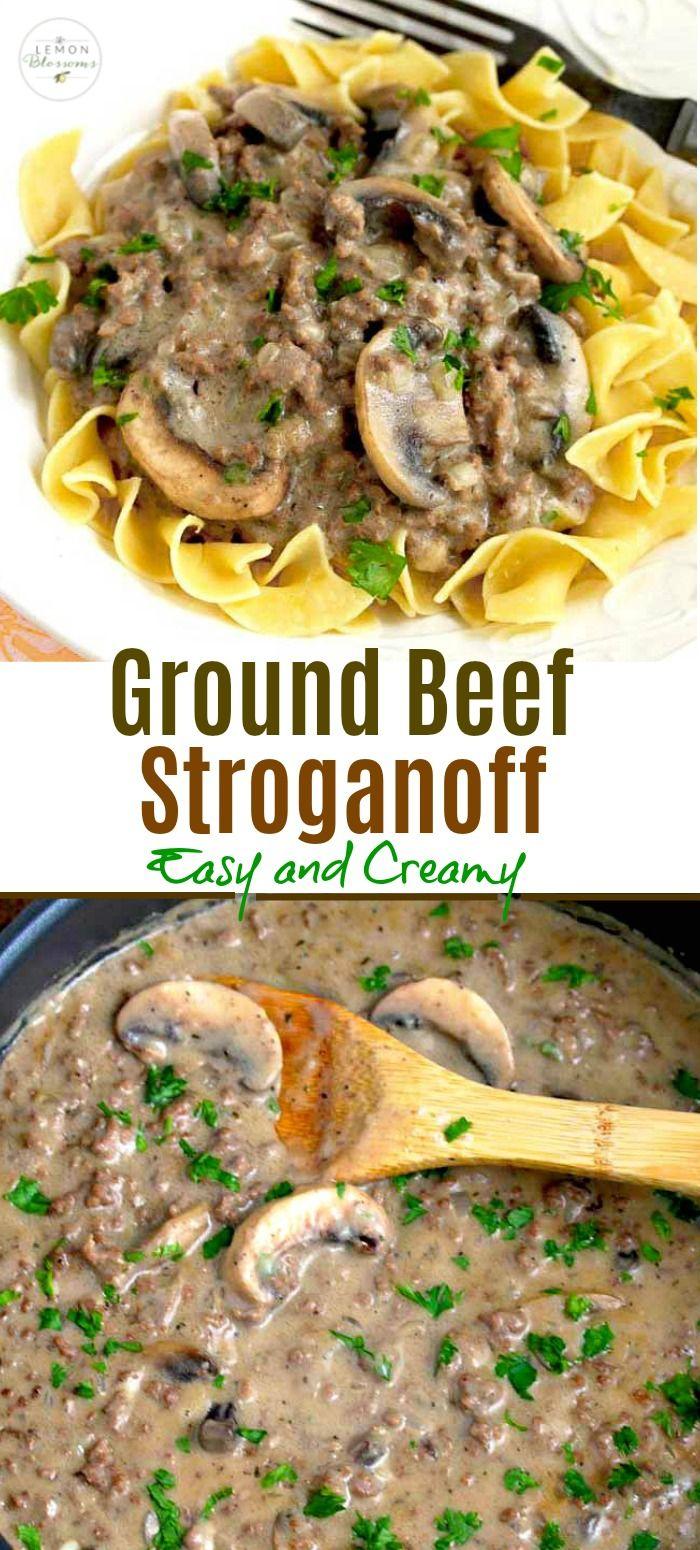 Creamy Ground Beef Stroganoff Ground Beef Stroganoff Beef Stroganoff Beef Recipes Easy