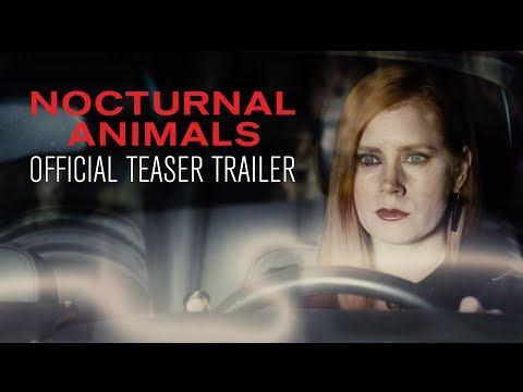 NOCTURNAL ANIMALS - Official Teaser Trailer - In select theaters November 23, 2016. Starring Amy Adams, Jake Gyllenhaal. Written/Directed by Tom Ford. A haunting, romantic thriller...   Focus Features