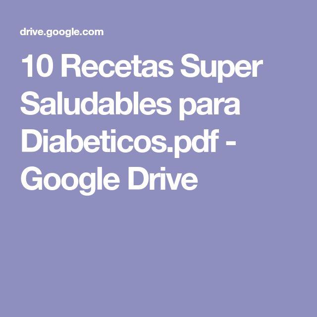 10 Recetas Super Saludables para Diabeticos.pdf - Google Drive