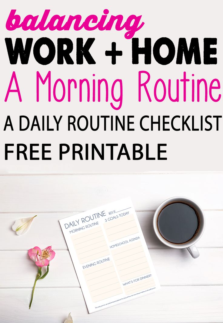 work at home mom work life balance free printable for daily schedule #freeprintable #forbetterbeginnings @Playtexbaby #playtexmoms #ad #printable #checklist #printablesheet #free #downloadable