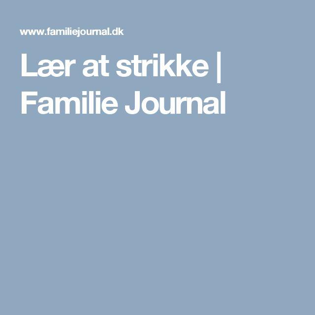 Lær at strikke | Familie Journal
