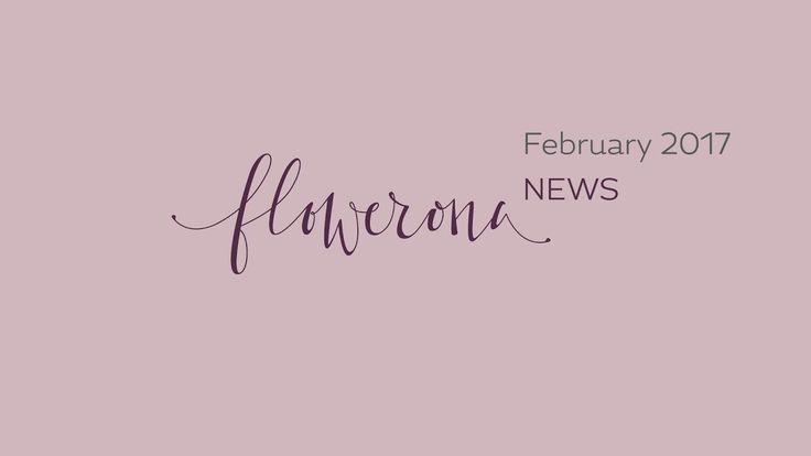 Flowerona News - February 2017 | flowerona TV