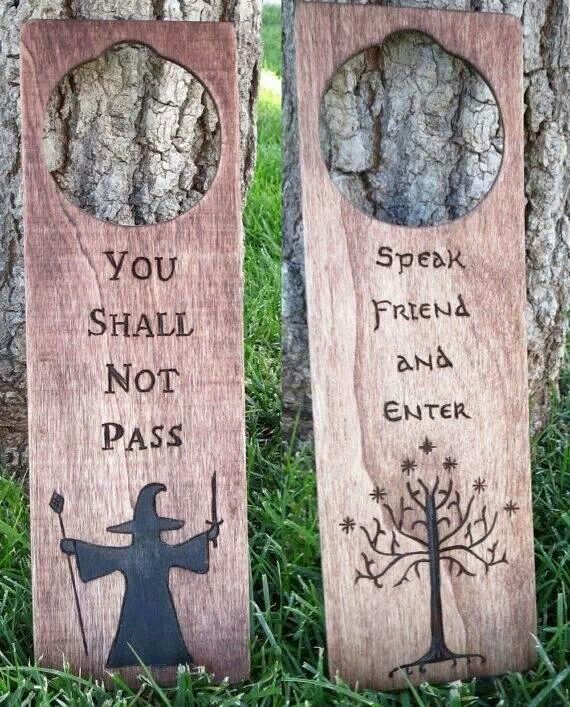 Lord of the Rings door sign..he would love this for the man cave he wants...