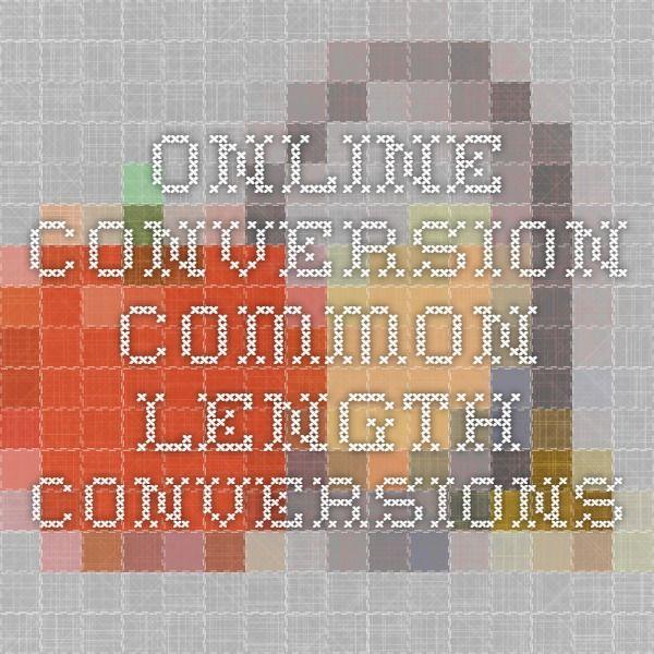 Online Conversion - Common Length Conversions
