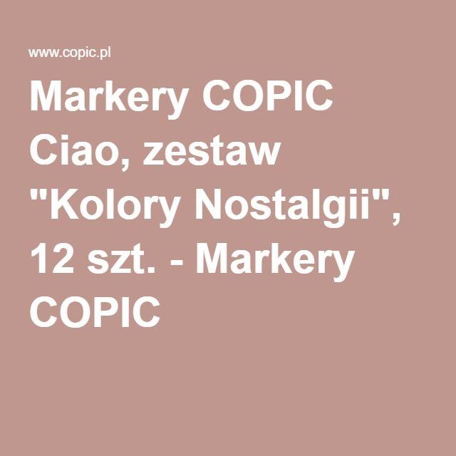 """Markery COPIC Ciao, zestaw """"Kolory Nostalgii"""", 12 szt. - Markery COPIC"""