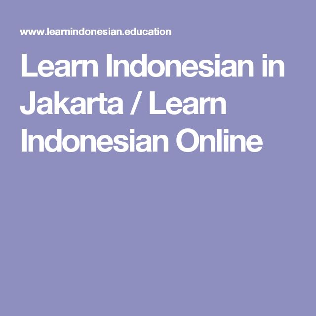 Learn Indonesian in Jakarta / Learn Indonesian Online