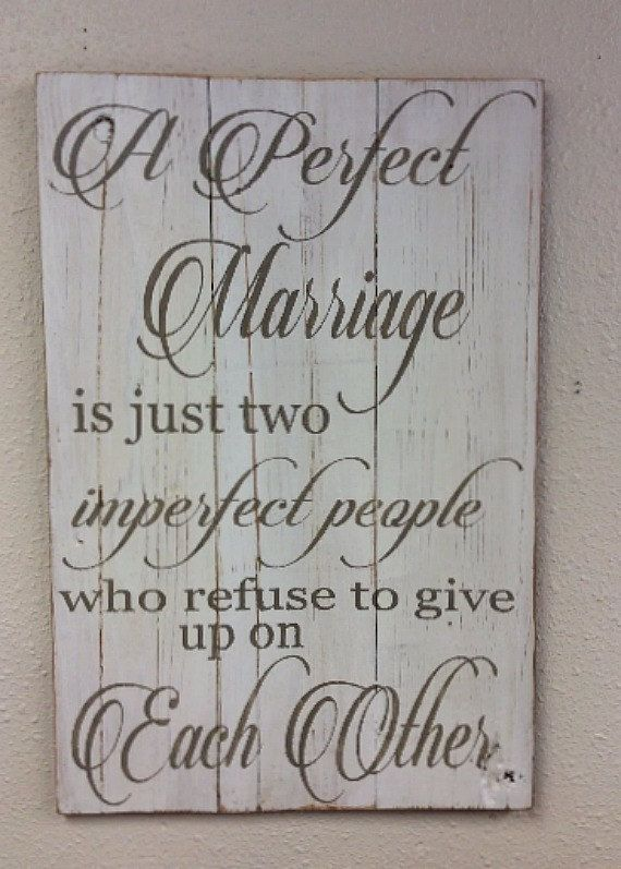 This sign is the perfect reminder for a lasting marriage. It makes a great wedding gift or purchase for your own home!