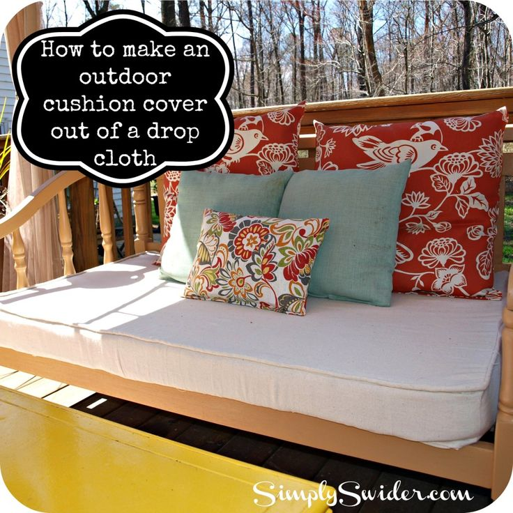 How to make an outdoor cushion cover from a drop cloth. You can buy one of these large enough to cover 3 cushions for $10 at Harbor Freight!