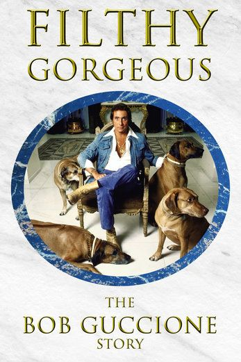 Filthy Gorgeous - The Bob Guccione Story - Barry Avrich |...: Filthy Gorgeous - The Bob Guccione Story - Barry Avrich |… #Documentary
