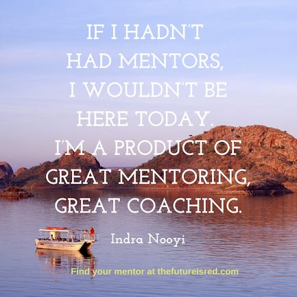 A quote from Indra Nooyi about the importance of mentorship. It's part of my 2015 Women's Writing Mentor exchange. I do it every year for my birthday. Sign up to find a mentor. If you've missed the dates of this year's exchange, sign up for my newsletter and I'll let you know when it happens next year.