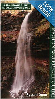 Catskill Region Waterfall Guide: Russell Dunn: 9781883789435: Amazon.com: Books