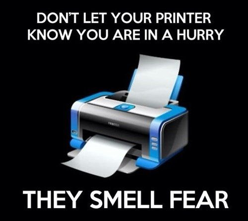 ugh, this is so true...lol it always takes forever when I need to print something and run out the door.