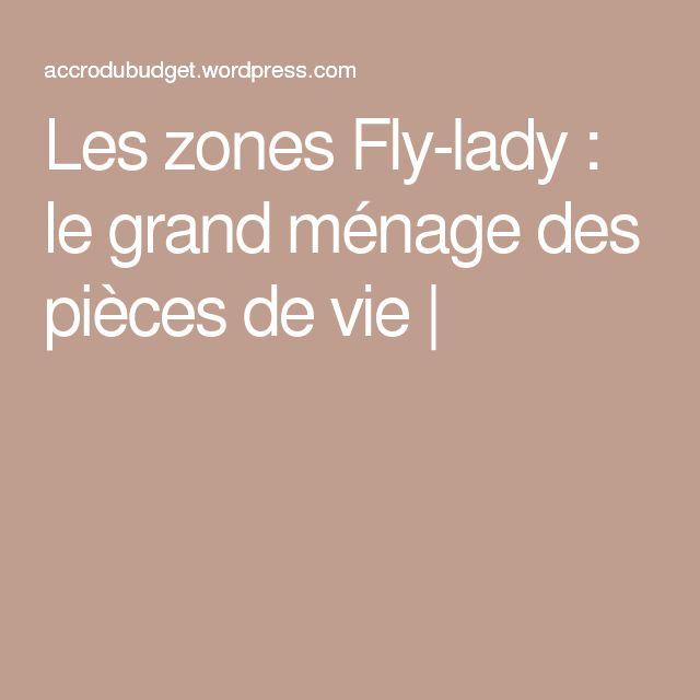 Les zones Fly-lady : le grand ménage des pièces de vie |