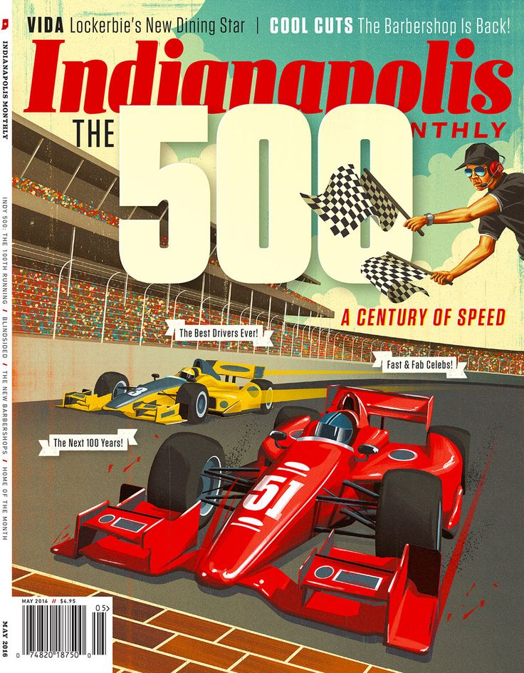 Indy 500 Century Cover for Indianapolis Monthly Magazine. Illustration by Daniel Downey.