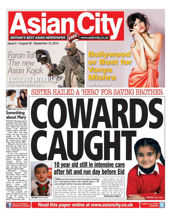Asian City - Issue 5  #news #gossip #fashion #entertainment #music #sports #newspaper #tabloid #press #journalism #frontcover