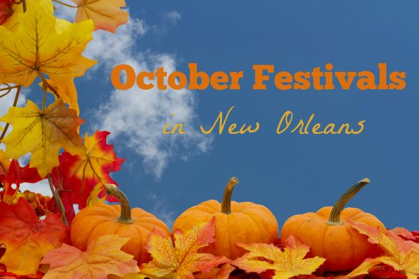 Fall is one of the best times of year in Southeast Louisiana! Full of festivals and family fun! We put together a list of October Festivals in New Orleans.