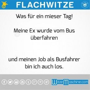Flachwitze #27 - Tote Ex des Busfahrers