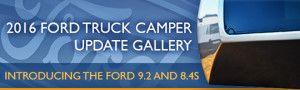 2016 Ford Truck Camper Update Gallery