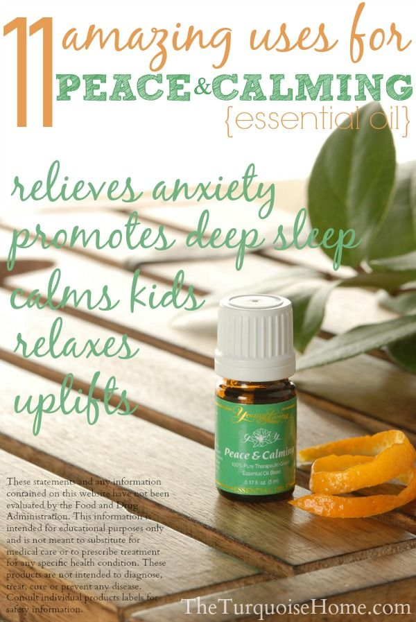 11 Amazing Uses for Peace and Calming Essential Oil