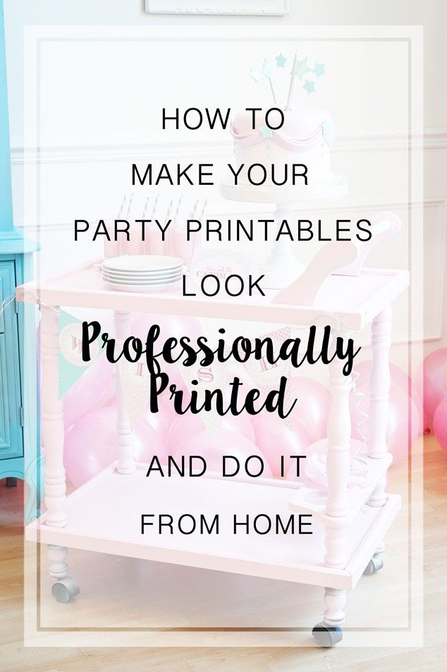 How to Make Your Party Printables Look Professionally Made - Frog Prince Paperie