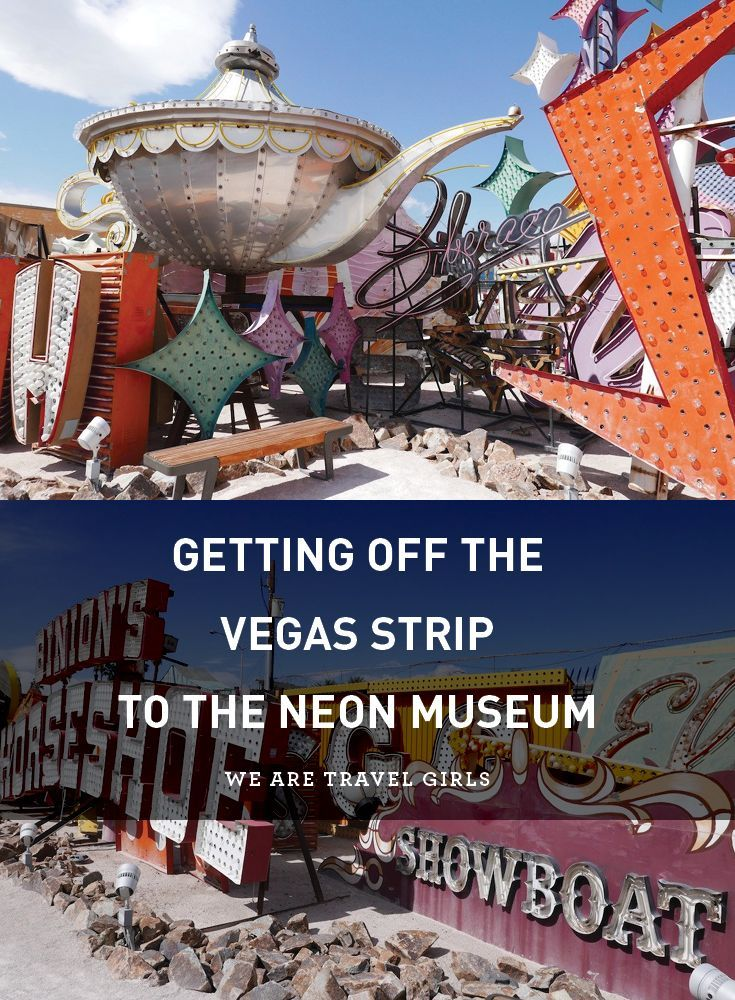 GETTING OFF THE VEGAS STRIP TO THE NEON MUSEUM. A trip to Las Vegas conjures images of pool parties, casinos and drive-thru weddings not visits to Museums! But whilst I love all those Vegas activities, every time I visit I try and adventure a little off the strip to find some of the other wonders that surround the city. By We Are Travel Girls Founder & Editor Becky van Dijk of http://beckyvandijk.com