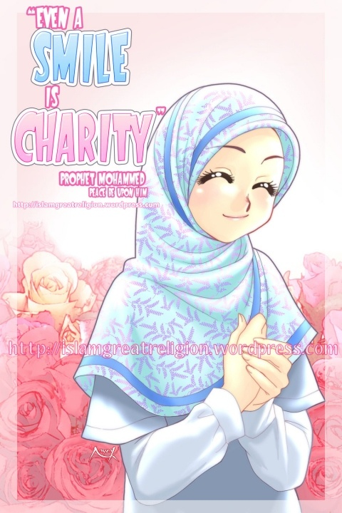 """Even a smile is charity.""-- Prophet Muhammad (PBUH)"