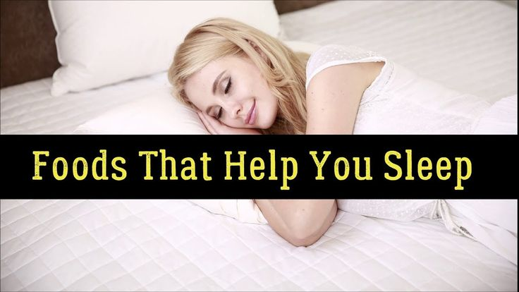 Top 20 Foods That Help You Sleep Through The Night