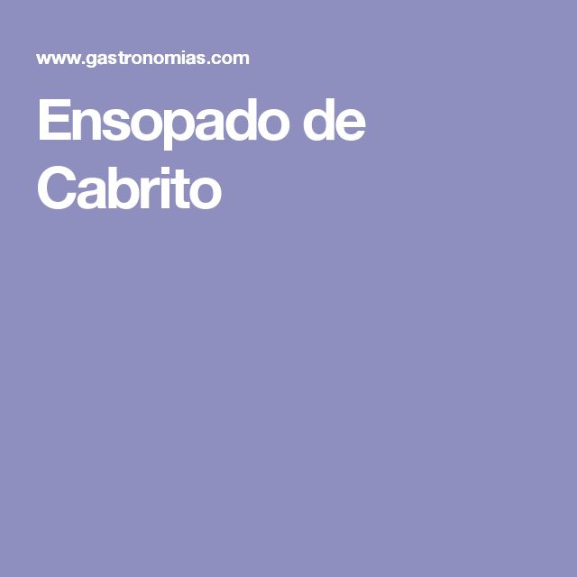 Ensopado de Cabrito