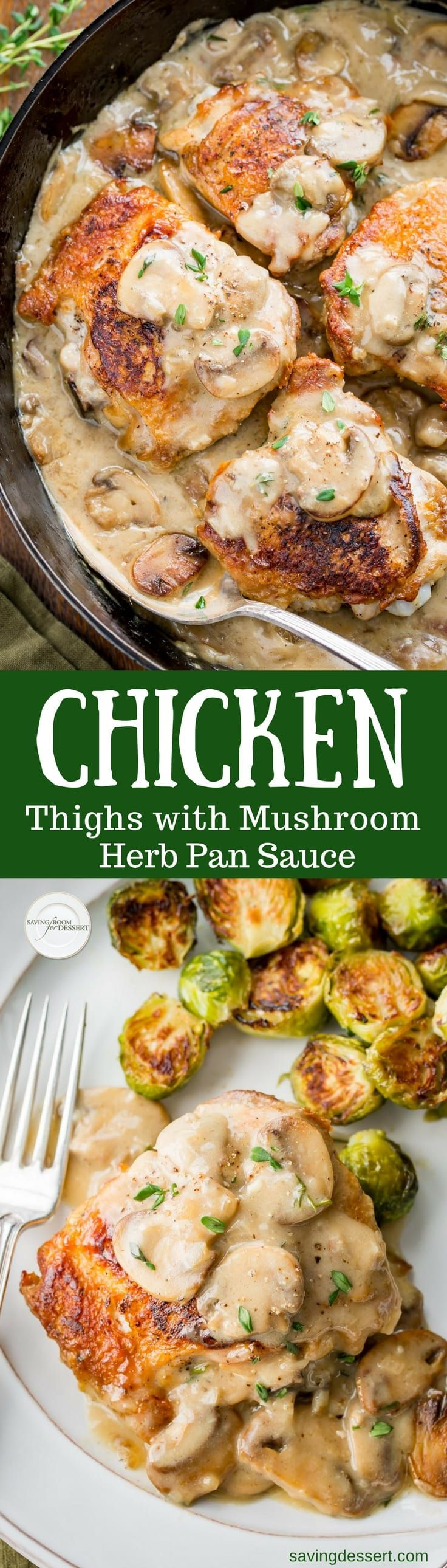 Chicken Thighs with Mushroom Herb Pan Sauce - tender, juicy and inexpensive,