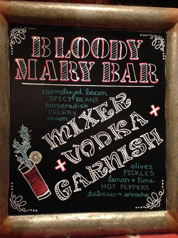Bloody Mary bar chalkboard sign | Sunday Brunch ...