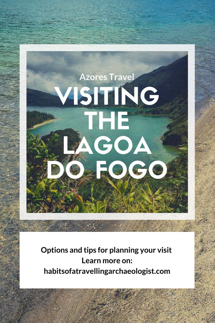 Visiting The Lagoa Do Fogo In The Azores Azores Travel