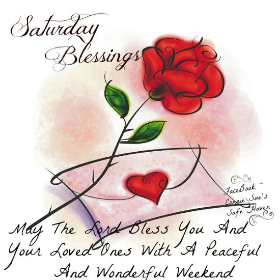 732 Best Images About Saturday Blessings On Pinterest
