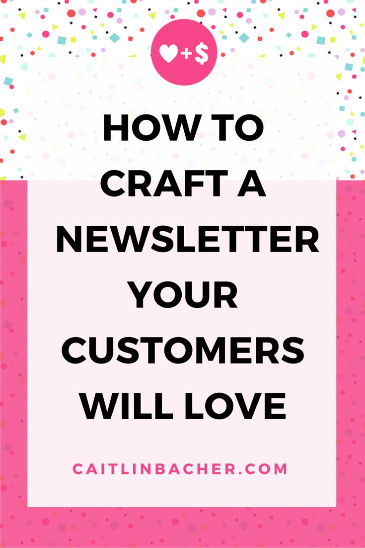 How to craft a newsletter your customers will love | Want to craft email newsletters for your business that engage and excite your customers? Here's how!
