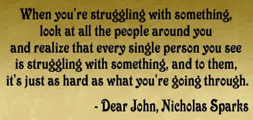 Quotes Nicholas Sparks Dear John: 19 Best Dont Let Anyone Put You Down Be Strong And Move On