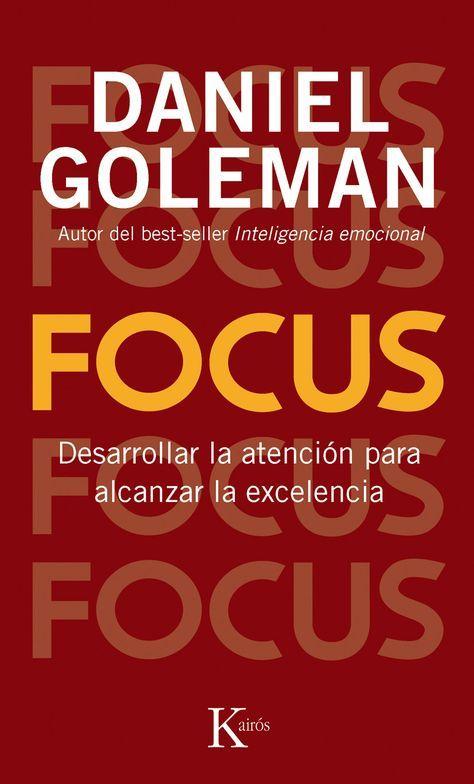 Resumen con las ideas principales del libro 'Focus', de Daniel Goleman. La importancia de desarrollar la atención para alcanzar la excelencia. Ver aquí: http://www.leadersummaries.com/resumen/focus