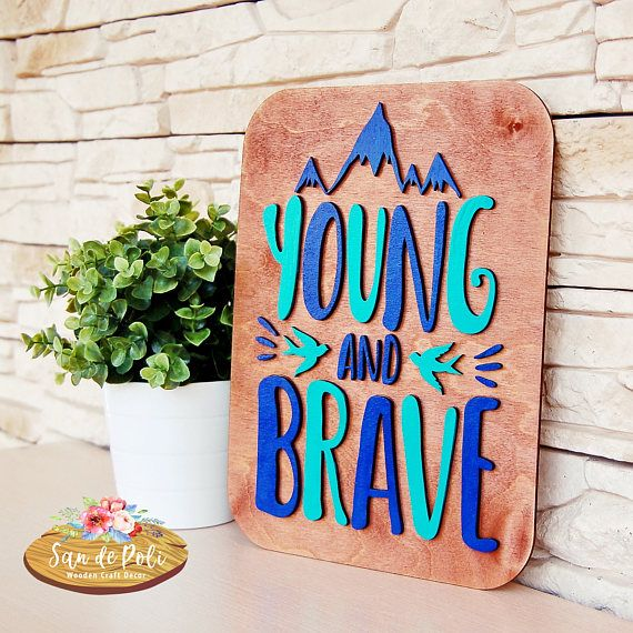 Young and Brave Wood Poster Shape Unfinished form for drawing