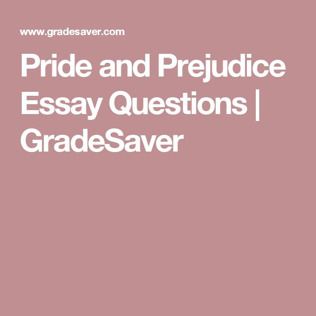Pride And Prejudice Essay Questions  Gradesaver  High School  Pride And Prejudice Essay Questions  Gradesaver  High School Homeschool   Pinterest  Essay Questions This Or That Questions And Study