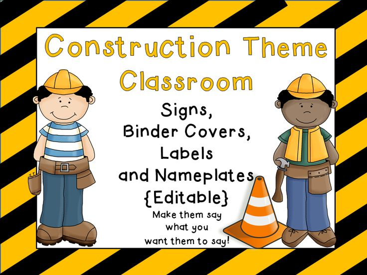 Construction Theme Classroom!  Editable!     Add your own words and names right on the computer!  Signs, binder covers, labels, and nameplates.  Everything you need for your Construction theme classroom!