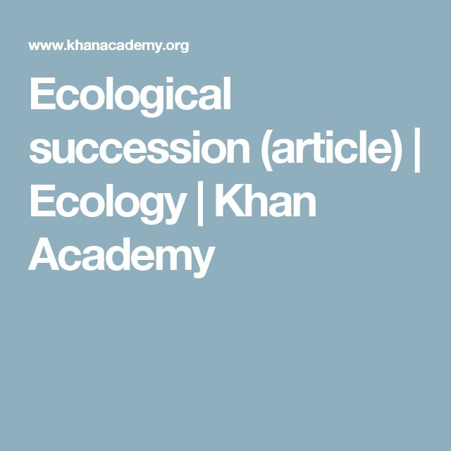 ecological succession and natural selection Evolution and natural selection in ecosystems 9 natural ecosystem change  10 further  species movement, and ecological succession by learning how.