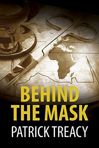 Behind the Mask by Patrick Treacy http://www.amazon.com/dp/191074204X/ref=cm_sw_r_pi_dp_ZFBFvb0XVCXF1