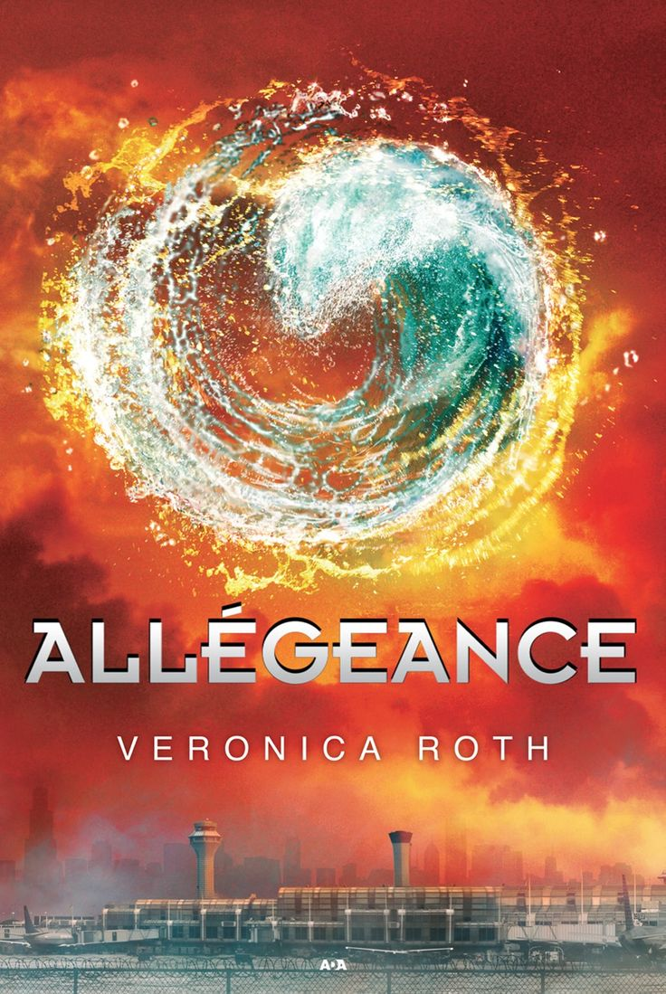Divergente, tome 3 : Allégeance, de Veronica Roth